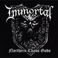 "Immortal : ""Northern Chaos Gods"" (cd review)"
