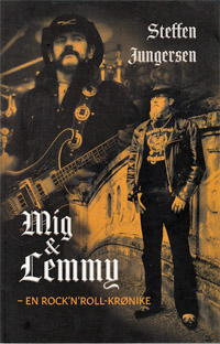 "Steffen Jungersen : ""Mig & Lemmy - en rock'n'roll krønike"" (book review)"