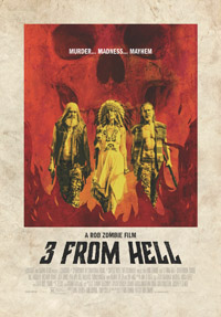 3 from Hell (2019) (movie review)
