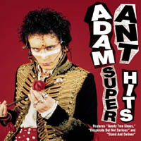 Adam Ant / Adam And The Ants - Super Hits (compilation)