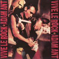 Adam Ant / Adam And The Ants - Vive Le Rock