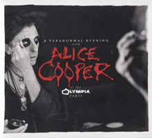 Alice Cooper - A PARANORMAL EVENING AT THE OLYMPIA PARIS (live 2017)