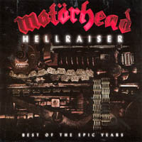 Motörhead - Hellraiser - Best of the Epic Years