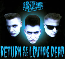 Nekromantix - Return Of The Loving Dead