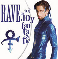 Prince - Rave Un2 / In2 The Joy Fantastic