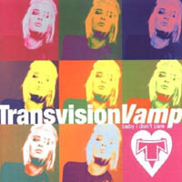 Transvision Vamp / Wendy James / Racine - Baby I Don't Care (collection)