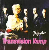Transvision Vamp / Wendy James / Racine - Pop Art