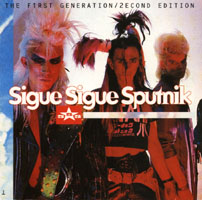 Sigue Sigue Sputnik - The F1rst Generation/2econd Edition